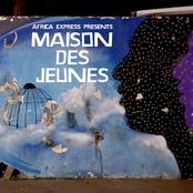 Africa Express Presents: Maison Des Jeunes (Deluxe Edition)