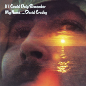 David Crosby: If I Could Only Remember My Name (US Release)
