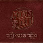 Adam Hood: The Shape Of Things