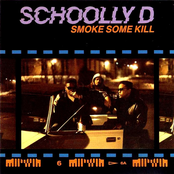 Schoolly D: Smoke Some Kill
