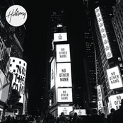 Hillsong Worship: No Other Name
