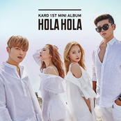 Kard: KARD 1st Mini Album 'Hola Hola'