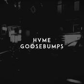 HVME - Goosebumps