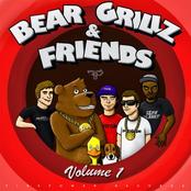 Bear Grillz: Bear Grillz & Friends