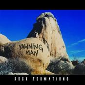 Yawning Man: Rock Formations