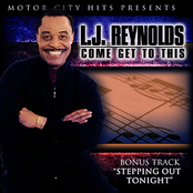 LJ Reynolds: Come Get To This