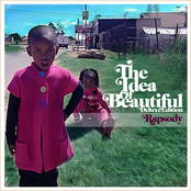 The Idea Of Beautiful (Deluxe Edition)