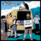 The Driftaways: Gas Money