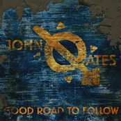 John Oates: Good Road To Follow