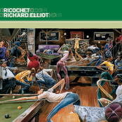 Richard Elliot: Ricochet