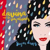 Davina and The Vagabonds: Sugar Drops
