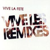 Vive Les Remixes