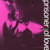 Prisoner Of Love CDS