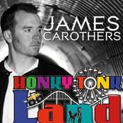 James Carothers: Honky Tonk Land