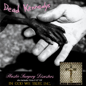Dead Kennedys: Plastic Surgery Disasters/In God We Trust, Inc.