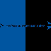 everyday is doomsday 4 DMP