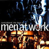 Men At Work: Contraband: The Best of Men at Work