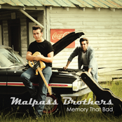 The Malpass Brothers: Memory That Bad