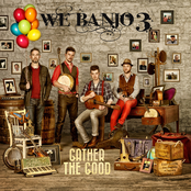 We Banjo 3: Gather the Good