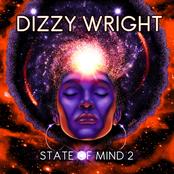 Dizzy Wright: State of Mind 2