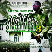 Young Dolph - High Class Street Music 3 (Trappin Out A Mansion)
