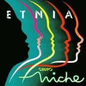 Grupo Niche: Etnia