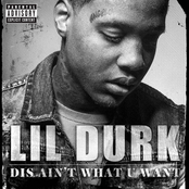 Lil Durk: Dis Ain't What U Want