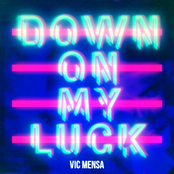 Vic Mensa: Down On My Luck