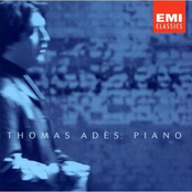Thomas Ades: 20th Century Piano Music