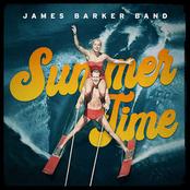 James Barker Band: Summer Time