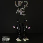 Up 2 Me