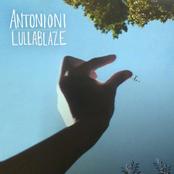 Antonioni: Lullablaze