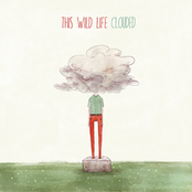 This Wild Life: Clouded