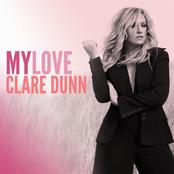 Clare Dunn: My Love