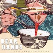 Bear Hands: Burning Bush Supper Club