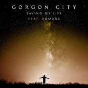 Gorgon City: Saving My Life