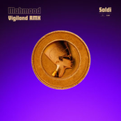 Soldi (Vigiland Remix) - Single