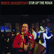 Bruce Daigrepont: Stir Up the Roux