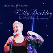 Betty Buckley: Stars And The Moon - Live At the Donmar
