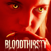 Bloodthirsty (Music From The Motion Picture)