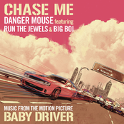 Chase Me (Music From the Motion Picture Baby Driver) [feat. Run The Jewels & Big Boi] - Single
