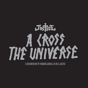 Justice: A Cross The Universe