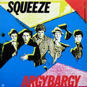 Squeeze: Argybargy