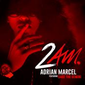 Adrian Marcel: 2AM.