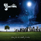 Big Something: Stories from the Middle of Nowhere