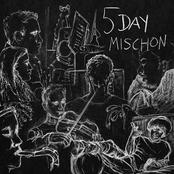 5 Day Mischon - EP