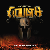 21st Century Goliath: Back With A Vengeance