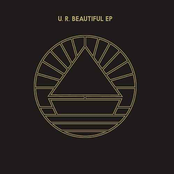 U. R. Beautiful EP