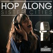 Hop Along: Sister Cities