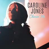 Caroline Jones: Chasin' Me